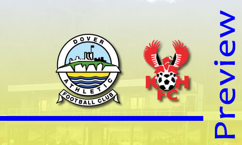 Preview: Dover Athletic v Harriers