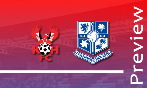 Preview: Harriers v Tranmere Rovers