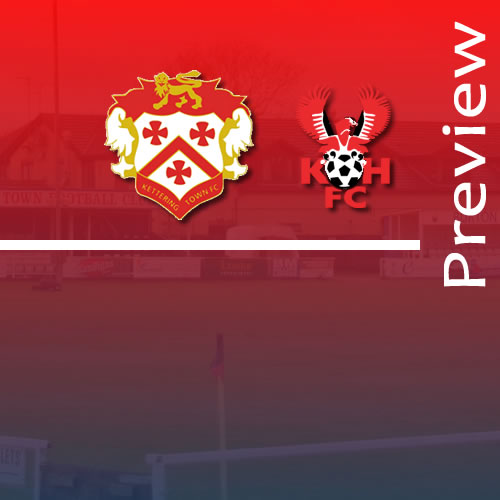 Preview: Kettering Town v Harriers